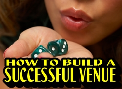 How To Build a Successful Venue