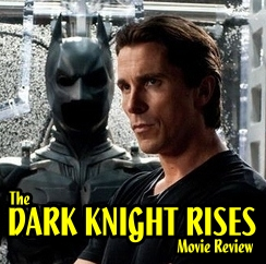 Dark Knight Rises movie Review