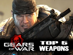 Gears of War Top 5 Weapons