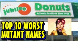 Top 10 Worst Mutant Names